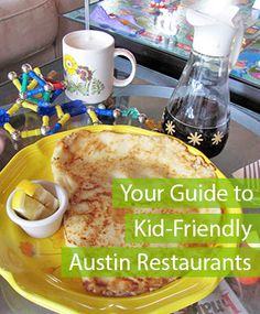 Your Guide to Kid-Friendly Austin Restaurants via the 2015 AFBA City Guide #ATXBestEats | fullandcontent.com