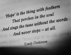 I want this tattoo, just need to consider placement & font... and maybe a design? -Emily Dickinson