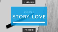 Give Us A Story, Love…