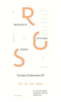 Banner // Rekolekcje Ostatniej Szansy (Poznań, 2017). Projekt: Grzegorz Dąbkowicz OP. Aspen, Brain, Typography, The Brain, Letterpress, Letterpress Printing, The Print Shop