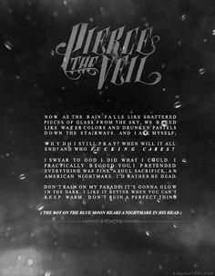 pierce the veil quotes black and white | love mine Black and White b&w pierce the veil rain Band this vic ...