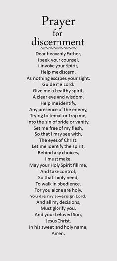 Prayer for discernment Prayer For Discernment, Faith Prayer, Prayer Quotes, Biblical Quotes, Faith Quotes, Profound Quotes, Bible Quotes, Inspiring Quotes, Famous Prayers