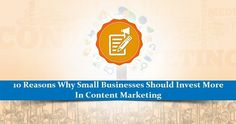 10 Reasons Why Small #Businesses Should Invest More in #Content #Marketing - Aside from cutting back on cake, the best resolution small business owners can make this year is to invest in content marketing. Sure, maintaining a blog can be time-consuming and constantly thinking of fresh ideas is difficult. If it makes you feel any better, you're not alone in the struggle.
