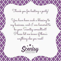 Thank you for hosting a Scentsy party with me. What a great way to add to a Facebook Party http://briannaclark.scentsy.us