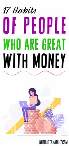 I'm really glad that you stumbled upon this article, because it's filled with seventeen habits of people who are great with money that you can start implementing into your life now so you can be amazing with money in the next few years. Travel Rewards, Get Out Of Debt, Financial Goals, Make More Money, Finance Tips, Frugal Living, Money Saving Tips, Personal Finance, Seventeen