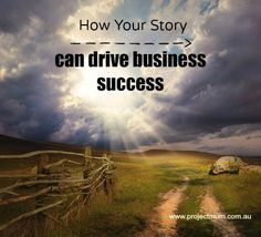 """How your """"story"""" can help your business to succeed"""
