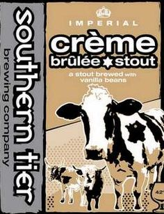 Southern Tier Creme Brulee Stout. Most amazing ever.