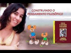 Sandra Sucupira FILOSOFIA PARA CRIANÇAS Youtube, Videos, Thoughts, Youtubers, Video Clip, Youtube Movies