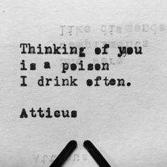 "From the book ""Love Her Wild: Poetry"" by Atticus Quotes For Him, Sad Quotes, Best Quotes, Life Quotes, Inspirational Quotes, Pretty Words, Beautiful Words, Atticus, Romantic Love Quotes"