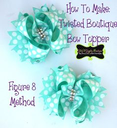 How To Make a Twisted Boutique Bow (TBB) Figure 8 Method. DIY craft bow for hair, gifts and other craft and home decor project ideas. Making Hair Bows, Diy Hair Bows, Diy Bow, Bow Hair Clips, Bow Making, Hair Ribbons, Ribbon Bows, Ribbon Flower, Ribbon Hair