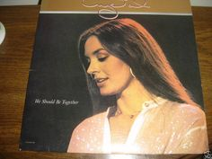 CRYSTAL GAYLE WE SHOULD BE TOGETHER RECORD NM