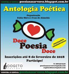 ALEGRIA DE VIVER E AMAR O QUE É BOM!!: DIVULGAÇÃO CULTURAL #01 - DOCE POESIA DOCE- INSCRI...