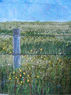 'Boundless', threadpainting 2011 by Monika Kinner-Whalen  I love the way the loose and abundant dandelions grow without a care of the hard and weathered post that is tightly wound in barbed wire. From a photo I took of some local land in 2010. Monika Kinner-Whalen, fibre artist www.mysweetprairie.blogspot.com