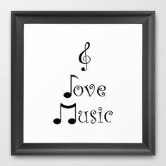 """""""I Love Music"""" Framed Art Print by Moonshine Paradise - $40.00"""