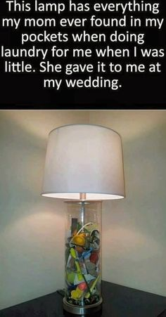 This lamp has everything my mom ever found in my pockets when doing laundry for me when I was little. She gave it to me at my wedding. Doing Laundry, Wedding Humor, Stuff To Do, Random Stuff, Fun Stuff, Party Stuff, Awesome Stuff, Random Things, Just In Case