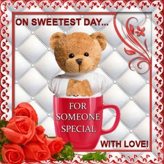 Sweetest day this post contains worlds best collection of the sweetest day 15th october send this cute and sweet ecard to someone special with your love m4hsunfo