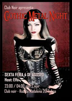 Gothic Metal Night Sexta 4 de Agosto Symphonic Metal, Gothic Rock, 80s, Industrial Host: Elfo Entrada 2 Noir Aberto das 23 às 4   #ParadiseLost #TypeONegative #Anathema #Nightwish #MyDyingBride #Tiamat #TheGathering #TheatreofTragedy #Moonspell #CradleOfFilth #NineInchNails #Ministry #MarilynManson #Rammstein #Pain #Oomph! #WithinTemptation #Therion #Amorphis #Crematory #AfterForever #LacunaCoil #Lacrimosa #LeavesEyes #TheSinsofThyBeloved #The69Eyes #Atrocity #AfterForever #Schweisser…