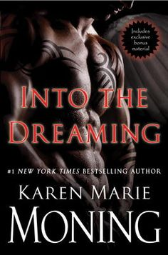 Into the Dreaming (with bonus material) by Karen Marie Moning, Click to Start Reading eBook, Between the Highlander and Fever worlds lies a place beyond imagining.This new edition of the novella