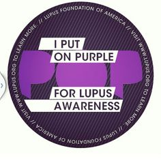 May 17th is Lupus awareness month