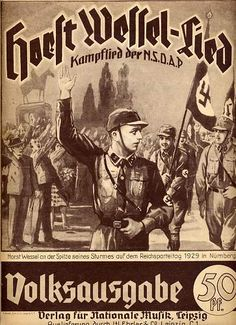 Horst Wessel Lied ^² https://de.pinterest.com/jimmy1502/wwii-horst-wessel/