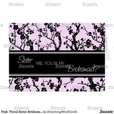 Pink  Floral Sister Bridesmaid Invitation Card