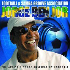 Jorge Ben - Football & Samba Groove Association