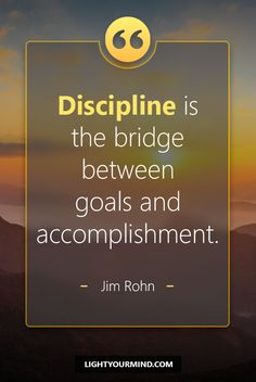 Discipline is the bridge between goals and accomplishment. -Jim Rohn | Motivational quotes for success | Goal quotes | Passion quotes | Motivational Quotes | Procrastination quotes | motivational quotes for life |procrastination quotes no excuses #success #quotes #inspirational #inspired #quotesoftheday #instaquote #qotd #words #quotestoliveby #wisdom #quotestagram #lifequotes #inspirationalquotes