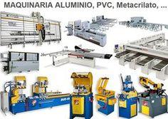 Maquinaria para trabajar aluminio, metacrilato, pvc www.orcalmaquinaria.es me gusta