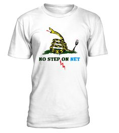 """# Net Neutrality T-Shirt No Step on Net .    Protest anti-net neutrality internet legislation and spread awareness of controversy with this unique play on the """"no step on snek"""" / """"Don't tread on me"""" snake Gadsden flag parody meme; show your support for our freedoms, rights, and ethernet cables. A funny, clever gift for all who love the world wide web, from geeks, nerds, gamers, engineers, scientists, IT pros, to social media users and online shoppers; help in warning of the dangers of…"""
