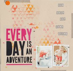 Everyday is An Adventure by Valerie O'Neall using the LBD Kit Club Because You Love Me April 2012 Kit.