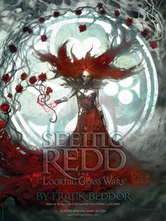 Seeing Redd: Sequel to The Looking Glass Wars. Absolutely loved it, just as dark as the first book.