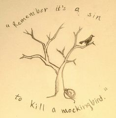 """""""Remember it's a sin to kill a mockingbird."""" book inspired tattoos"""