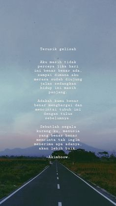 18 Ideas quotes indonesia ldr for 2019 Rumi Quotes, Sad Quotes, Happy Quotes, Book Quotes, Life Quotes, Qoutes, Mom Quotes Tumblr, Cinta Quotes, Letting Go Quotes
