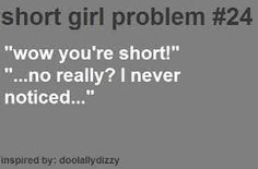 #ShortGirlProblems