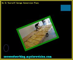 Do it yourself garage design 154304 woodworking plans and projects do it yourself garage conversion plans 190526 woodworking plans and projects solutioingenieria Gallery