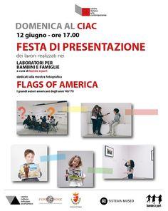 DOMENICA AL CIAC - festa presentazione lavori didattica mostra FLAGS OF AMERICA