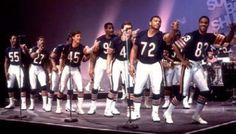"Super Bowl Shuffle. & the Bears weren't doin it because they were greedy... the Bears were doing it to feed the needy"" 1985"