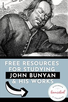 Free Resources for Studying John Bunyan & His Works. #studyingJohnBunyan #JohnBunyanresources #JohnBunyanprintable #JohnBunyansworks