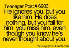 Actually the worse part is when you know he's never thought about you but you can see he thinks about her.