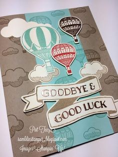 Ramblin' Stamper: GOODBYE & GOOD LUCK