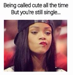 single life humor with these single memes! Single life is real let's laugh at it with these funny memes! Single like a Pringle! Funny Relatable Memes, Funny Texts, Funny Jokes, Funny Girl Memes, New Girl Memes, Teen Girl Quotes, Funny Crush Memes, Sarcastic Jokes, Funny Memes About Girls