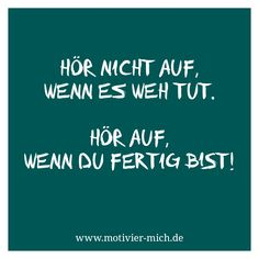 Nicht aufhören, motivation, words, spruch, crossfit, functional fitness, gym, cologne, sport