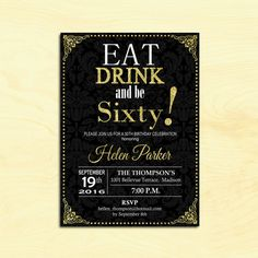 60th Birthday Invitation Eat Drink And Be Sixty Any Age Black Gold Digital Glitter Damask Printable Customized