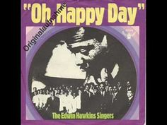 The Edwin Hawkins Singers - Oh Happy Day - gives me goose bumps