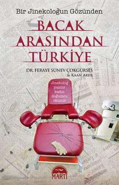 Bacak Arasından Türkiye - Bir Jinekoloğun Gözünden Reading Lists, Book Lists, Books To Read, My Books, Book Recommendations, Words, Coffee, Makeup, Vintage