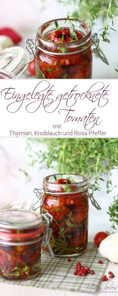 Eingelegte getrocknete Tomaten mit Thymian & Rosa Pfeffer – Mary Loves Recipe for pickled dried tomatoes with thyme, garlic and pink pepper – soak the dried tomatoes in oil Rosa Sauce, Vegetarian Buffet, Vegetarian Stuffed Peppers, Pasta Salad Italian, Food Club, Dried Tomatoes, International Recipes, Kimchi, Yummy Snacks