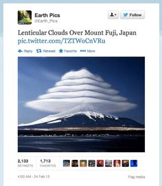 """Lenticular clouds over Mount Fuji, Japan."" 