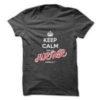 Keep Calm And Let AVERIE Handle It