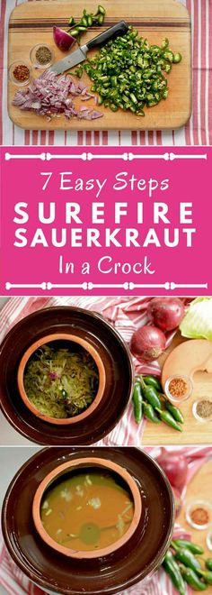 The SureFire Sauerkraut Method... In a Crock: 7 Easy Steps. Follow 7 simple steps and learn how to make sauerkraut in a crock with this photo-rich recipe. Numerous helpful notes and tips ensure success. PDF Recipe.   makesauerkraut.com via @makesauerkraut