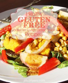 Healthy Gluten Free Recipes jillconyers.com #healthy #recipes #glutenfree @Jill Meyers Meyers Fickling-Conyers